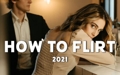 Flirten im Jahr 2021: Die 5 goldenen Regeln für Männer